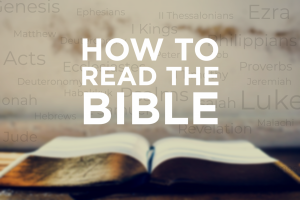 How To Read the Bible @ FellowshipKC