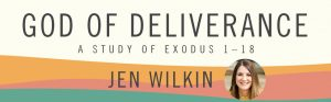 Women's Bible Study | God of Deliverance